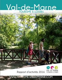 Rapport d'activité 2016 de Val-de-Marne Tourisme et Loisirs