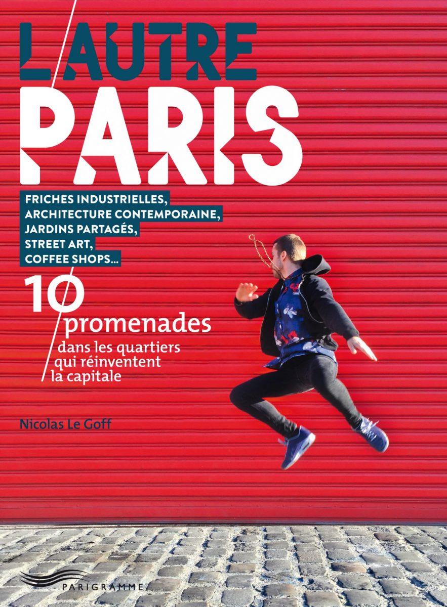 L'Autre Paris de Nicolas le Goff