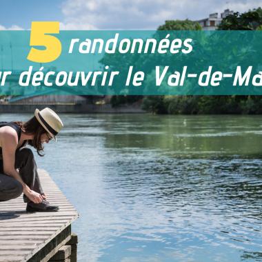 Découverte du Val-de-Marne (94) en 5 randonnées