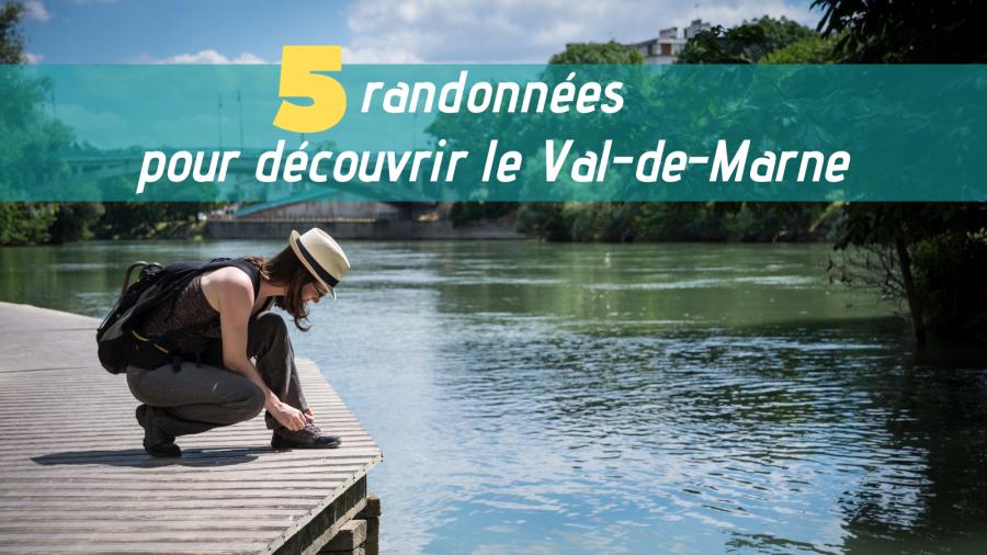 A la découverte du Val-de-Marne en 5 randonnées