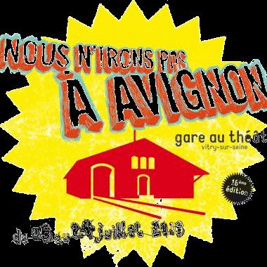 Festival Nous n'irons pas à Avignon