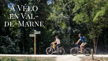 Itinéraires, circuits et balades à vélo en Val-de-Marne près de Paris