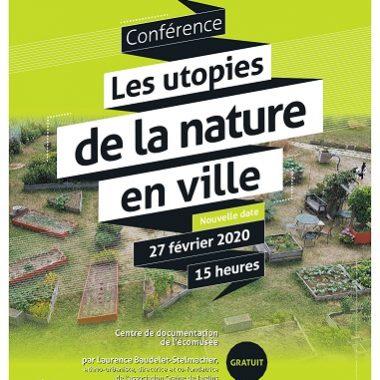 Conférence «Les Utopies de la Nature en Ville» à l'écomusée