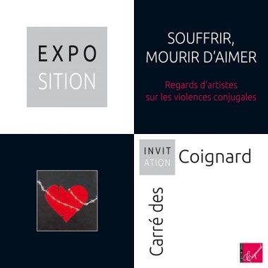 Exposition » Souffrir, Mourir d'Aimer» au Carré des Coignard