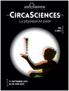 Exposition CIRCASCIENCES – La physique en piste à l'EXPLORADOME