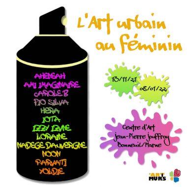 Exposition ART URBAIN AU FEMININ au Centre d'art Jean-Pierre Jouffroy
