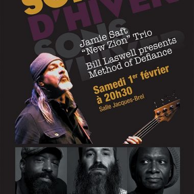 "Festival Sons d'hiver : Bill Laswell presents Method of Defiance + Jamie Saft ""New Zion"" Trio – Salle Jacques Brel"