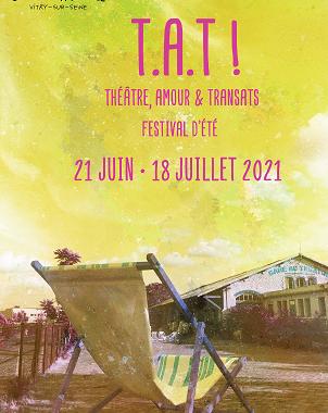 T.A.T ! Théâtre, Amour et Transats