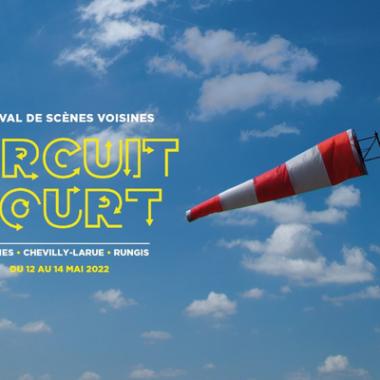 Circuit Court – Festival de Scènes Voisines