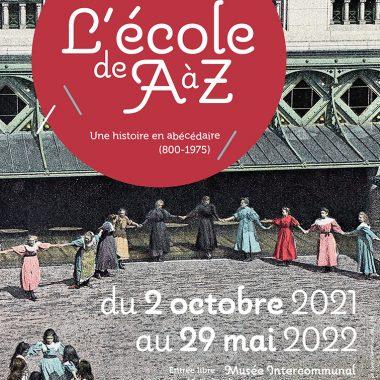 Exposition l'Ecole de A à Z au Musée de Nogent