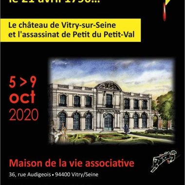 Exposition : le Chateau de Vitry et l'assassinat de Petit du Petit Val